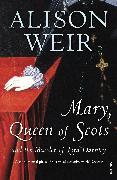 Cover-Bild zu Weir, Alison: Mary Queen Of Scots (eBook)