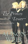 Cover-Bild zu Weir, Alison: The Princes In The Tower (eBook)