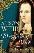 Cover-Bild zu Weir, Alison: Elizabeth of York (eBook)
