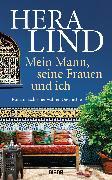 Cover-Bild zu Lind, Hera: Mein Mann, seine Frauen und ich (eBook)