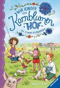 Cover-Bild zu Fröhlich, Anja: Wir Kinder vom Kornblumenhof, Band 1: Ein Schwein im Baumhaus