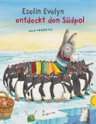 Cover-Bild zu Mersmeyer, Ulla: Eselin Evelyn: Eselin Evelyn entdeckt den Südpol (eBook)