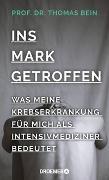 Cover-Bild zu Bein, Thomas: Ins Mark getroffen