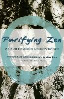 Cover-Bild zu Kasulis, Thomas P. (Solist): Purifying Zen: Watsuji Tetsuro's Shamon Dogen