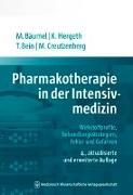 Cover-Bild zu Bäumel, Monika: Pharmakotherapie in der Intensivmedizin