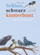 Cover-Bild zu Joss, Xenia: Schlau, schwarz und kunterbunt