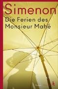 Cover-Bild zu Simenon, Georges: Die Ferien des Monsieur Mahé
