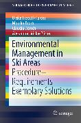 Cover-Bild zu Jiricka-Pürrer, Alexandra: Environmental Management in Ski Areas (eBook)