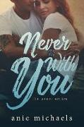 Cover-Bild zu Michaels, Anie: Never With You