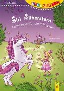 Cover-Bild zu Reyer, Sophie: LESEZUG/2. Klasse: Siri Silberstern - Feenzauber für die Prinzessin