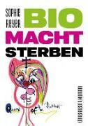 Cover-Bild zu Reyer, Sophie: BioMachtSterben