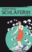 Cover-Bild zu Reyer, Sophie: Schläferin (eBook)