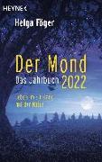 Cover-Bild zu Föger, Helga: Der Mond 2022 - Das Jahrbuch