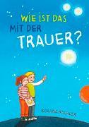 Cover-Bild zu Kachler, Roland: Wie ist das mit der Trauer?
