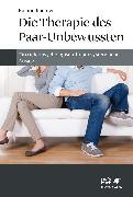 Cover-Bild zu Kachler, Roland: Die Therapie des Paar-Unbewussten (eBook)