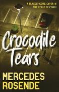 Cover-Bild zu Rosende, Mercedes: Crocodile Tears (eBook)