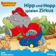 Cover-Bild zu Hauschild, Alke: Benjamin Blümchen - Hipp und Hopp spielen Zirkus (eBook)