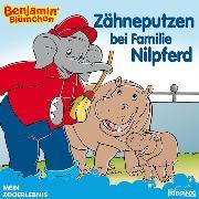 Cover-Bild zu Hauschild, Alke: Benjamin Blümchen - Zähneputzen bei Familie Nilpferd (eBook)