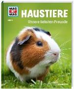 Cover-Bild zu Hackbarth, Annette: WAS IST WAS Band 72 Haustiere. Unsere liebsten Freunde