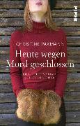 Cover-Bild zu Paxmann, Christine: Heute wegen Mord geschlossen (eBook)