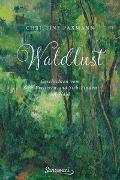 Cover-Bild zu Paxmann, Christine: Waldlust