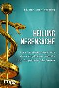 Cover-Bild zu Reuther, Gerd: Heilung Nebensache