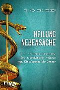 Cover-Bild zu Reuther, Gerd: Heilung Nebensache (eBook)