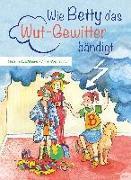 Cover-Bild zu Kirschbaum, Stefanie: Wie Betty das Wutgewitter bändigt