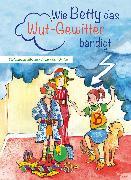 Cover-Bild zu Kirschbaum, Stefanie: Wie Betty das Wut-Gewitter bändigt (eBook)
