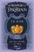 Cover-Bild zu Kerr, P. B.: Die Kinder des Dschinn. Das dunkle Erbe der Inka (eBook)