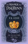 Cover-Bild zu Kerr, P. B.: Die Kinder des Dschinn: Das dunkle Erbe der Inka