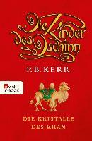 Cover-Bild zu Kerr, P. B.: Die Kinder des Dschinn. Die Kristalle des Khan (eBook)