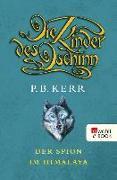 Cover-Bild zu Kerr, P. B.: Die Kinder des Dschinn. Der Spion im Himalaya (eBook)