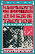 Cover-Bild zu Pandolfini, Bruce: Kasprov's Winning Chess Tactics