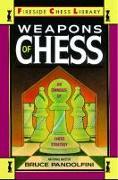 Cover-Bild zu Pandolfini, Bruce: Weapons of Chess: An Omnibus of Chess Strategies (eBook)
