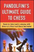 Cover-Bild zu Pandolfini, Bruce: Pandolfini's Ultimate Guide to Chess (eBook)