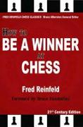 Cover-Bild zu Reinfeld, Fred: How to Be a Winner at Chess