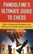 Cover-Bild zu Pandolfini, Bruce: Pandolfini's Ultimate Guide to Chess