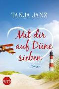 Cover-Bild zu Janz, Tanja: Mit dir auf Düne sieben