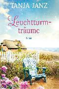 Cover-Bild zu Janz, Tanja: Leuchtturmträume (eBook)
