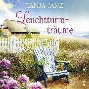 Cover-Bild zu Janz, Tanja: Leuchtturmträume (ungekürzt) (Audio Download)