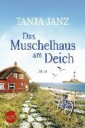 Cover-Bild zu Janz, Tanja: Das Muschelhaus am Deich (eBook)