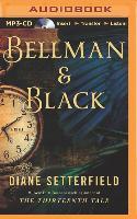 Cover-Bild zu Setterfield, Diane: Bellman & Black