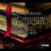 Cover-Bild zu Setterfield, Diane: Die dreizehnte Geschichte (Audio Download)