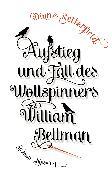 Cover-Bild zu Setterfield, Diane: Aufstieg und Fall des Wollspinners William Bellman (eBook)