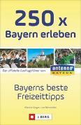 Cover-Bild zu Gorgas, Martina: 250 x Bayern erleben