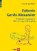 Cover-Bild zu Brieghel-Müller, Gunna: Eutonie Gerda Alexander (eBook)