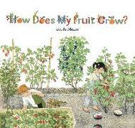 Cover-Bild zu Muller, Gerda: How Does My Fruit Grow?