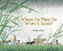 Cover-Bild zu Muller, Gerda: Where Do They Go When it Rains?