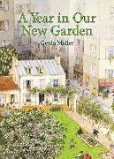 Cover-Bild zu Muller, Gerda: A Year in Our New Garden